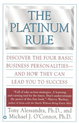 The Platinum Rule: 